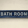 Painted wooden sign: Bath Room