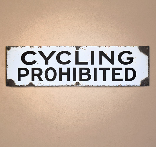 Mid-1900s vintage council sign: Cycling Prohibited