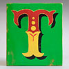 Painted wooden sign letter plaque: T