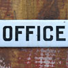 Early-1900s convex enamel door sign: Office