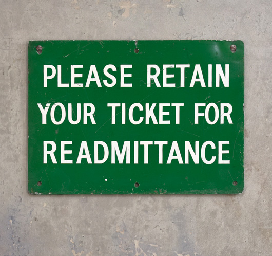 Vintage painted metal sign: Please Retain Your Ticket...