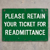 Painted metal sign: Please retain your ticket...
