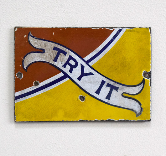 Victorian enamel banner sign: Try It