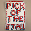 Hand-painted fairground sign: Pick Of The Stall