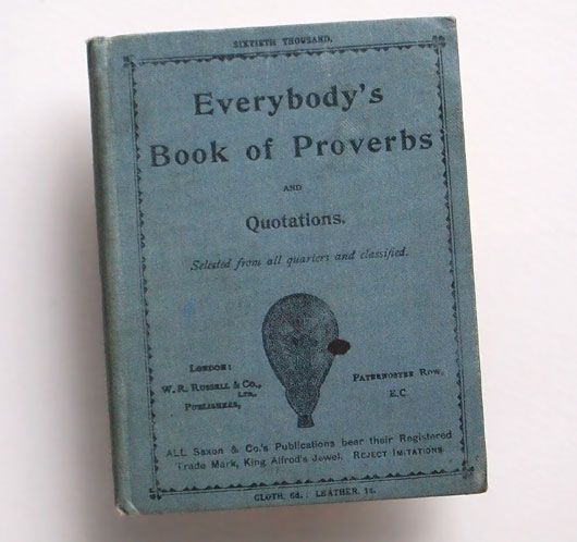Cloth-bound edition: Everybody's Book of Proverbs and Quotations, c.1890