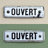 Early-1900s French enamel sign: Ouvert (Open)