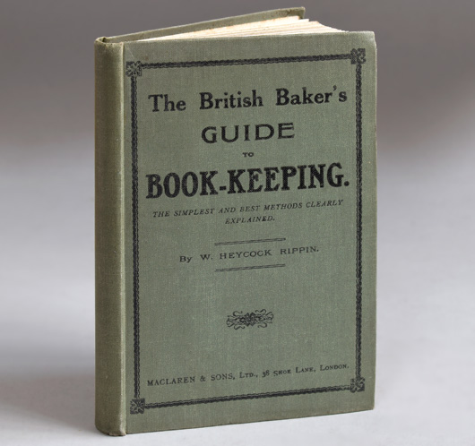 The British Baker's Guide To Book-Keeping, c. 1910