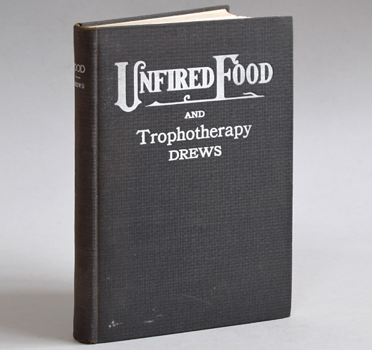 Unfired Food, 1912 vintage cloth-bound hardcover recipe book
