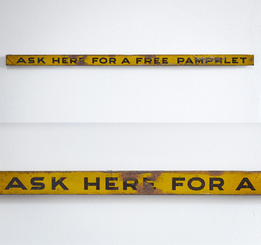 Early-1900s vintage tin shelf sign: Ask Here For A...